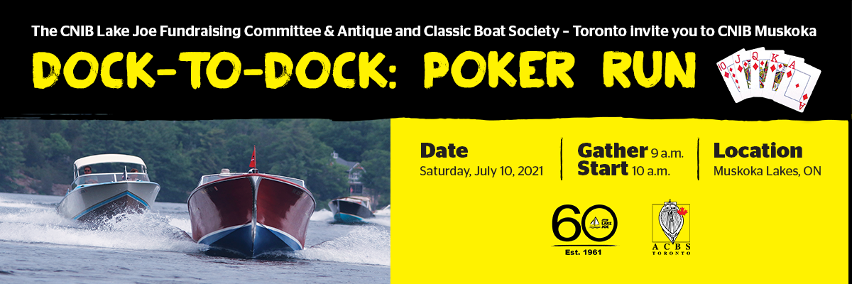 The Lake Joe Fundraising Committee and Antique Boat Society Toronto invite you to Dock to Dock Poker Run! Saturday July 10, in Muskoka or virtually from wherever you are.